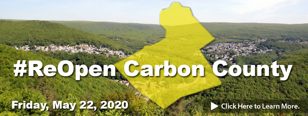 #ReOpen Carbon County May 22, 2020 Banner