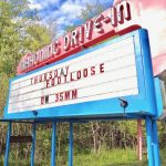 Mahoning Drive In outdoor marquee sign