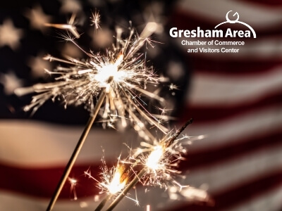 Gresham Area Chamber of Commerce and Visitors Center Closed July 4th 2021