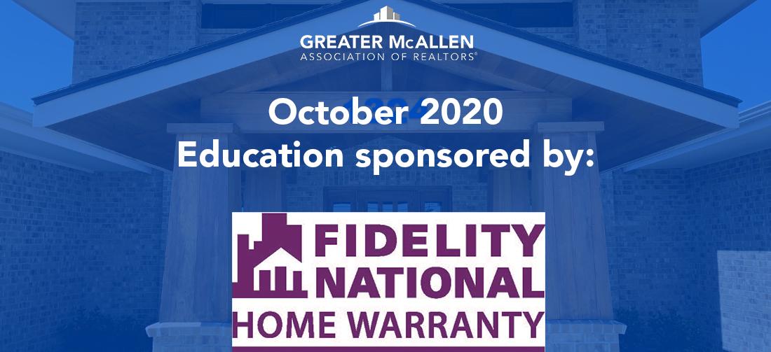 October 2020 Education Sponsor Fidelity National Home Warranty