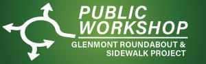 Glenmont Roundabout Public Workshop Logo