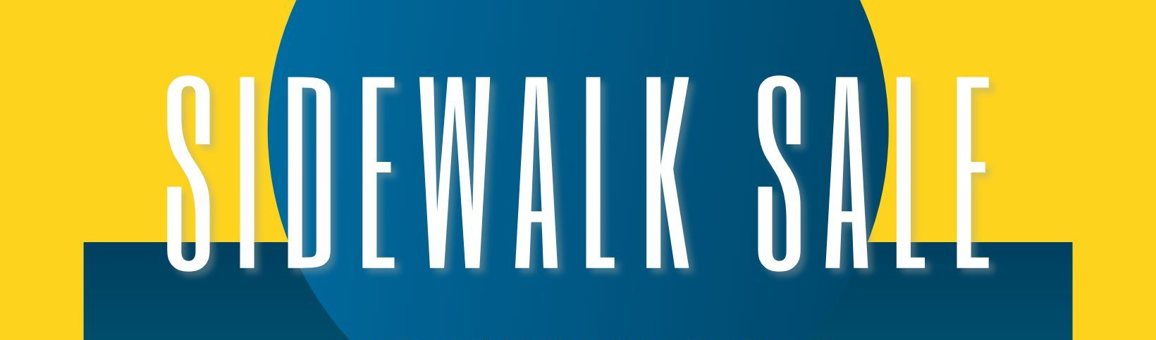 Copy of Copy of Copy of Sidewalk Sale2