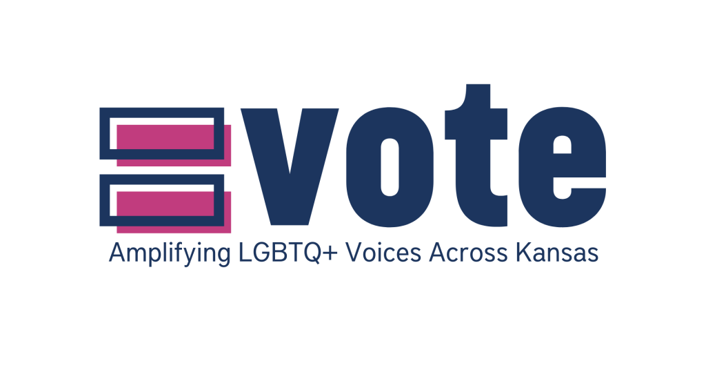 Equality Vote Amplifying LGBTQ+ Voices Across Kansas