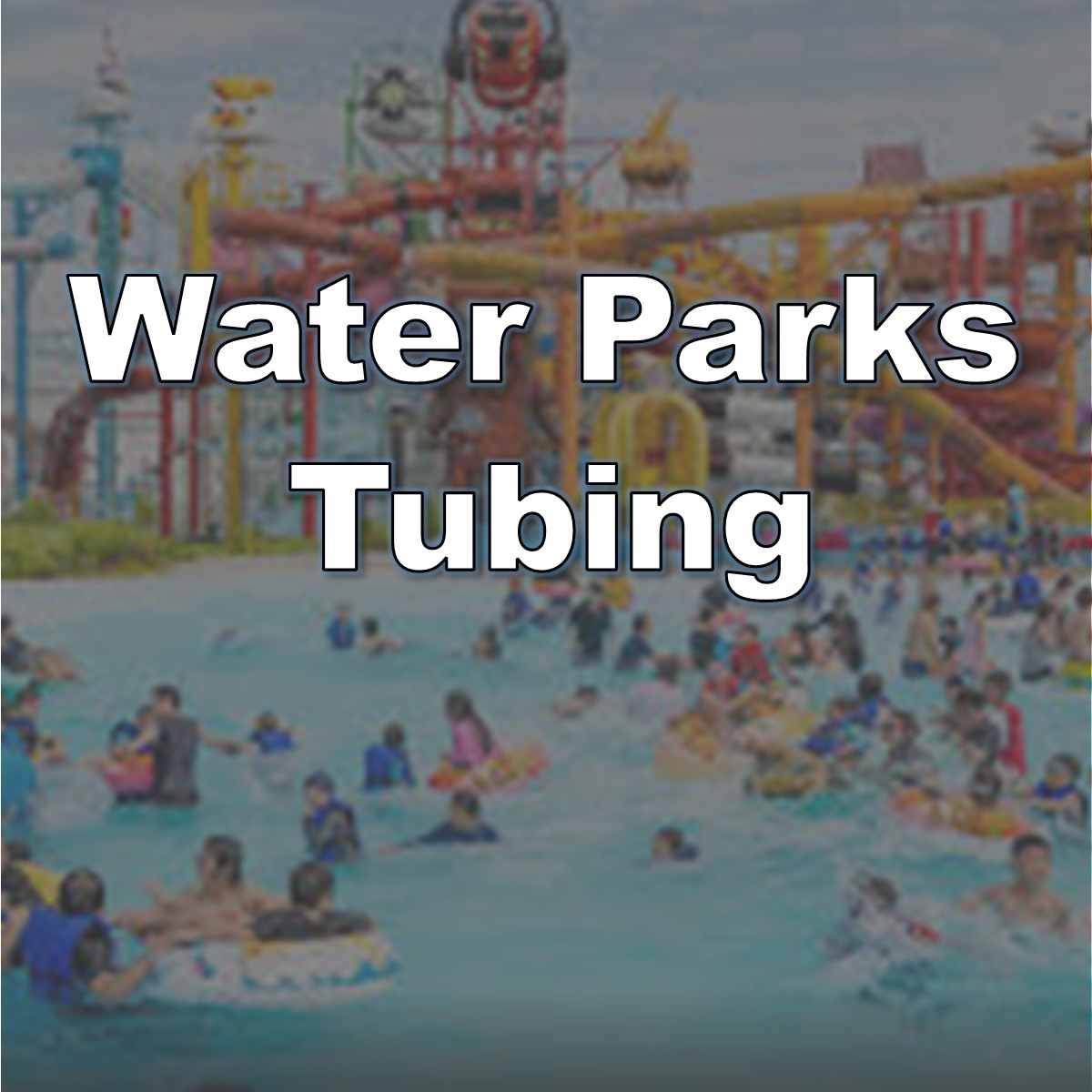 water parks tubing button