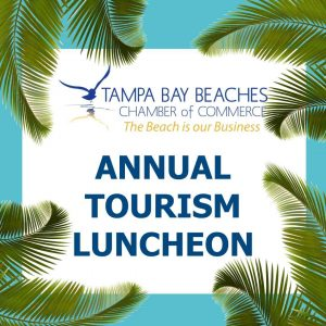 Annual Tourism Luncheon - Tampa Bay Beaches Chamber of Commerce