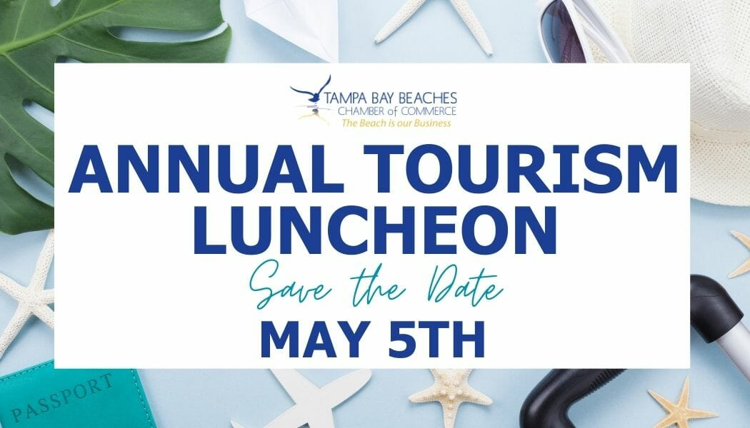 2021 Tourism Luncheon - Tampa Bay Beaches Chamber of Commerce