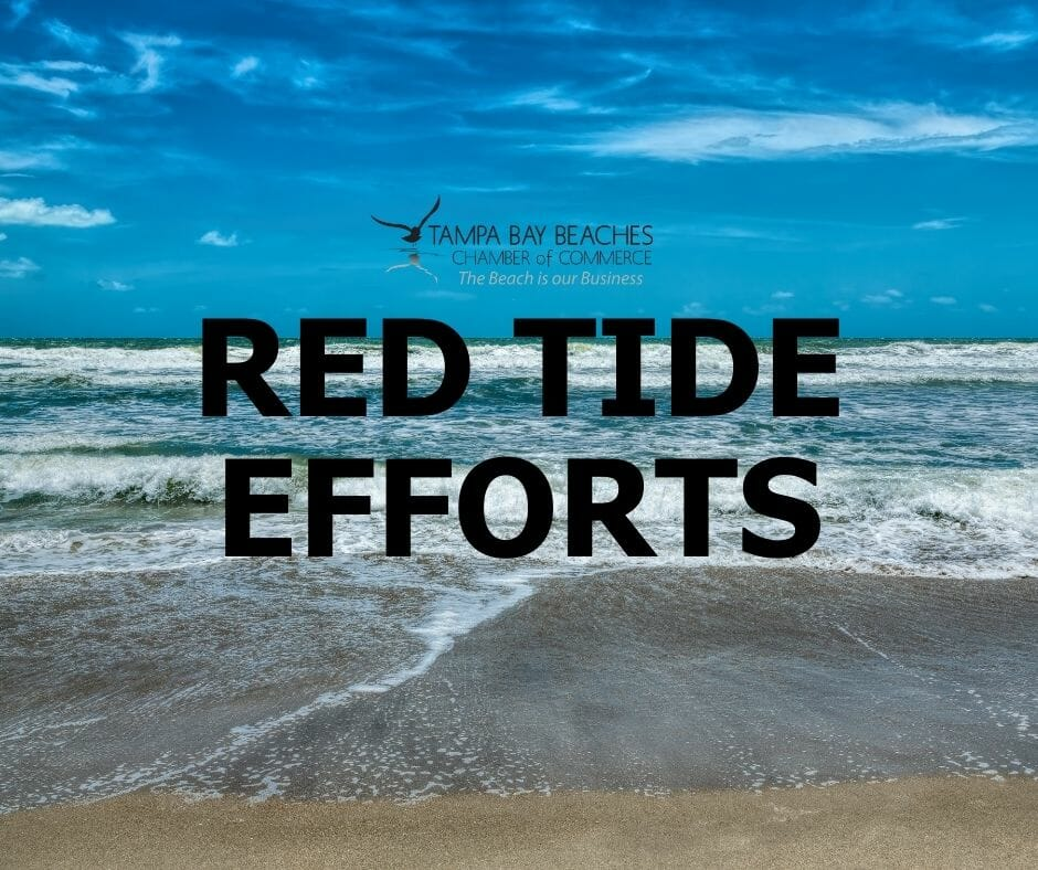 Tampa Bay Beaches Chamber of Commerce - Red Tide Efforts