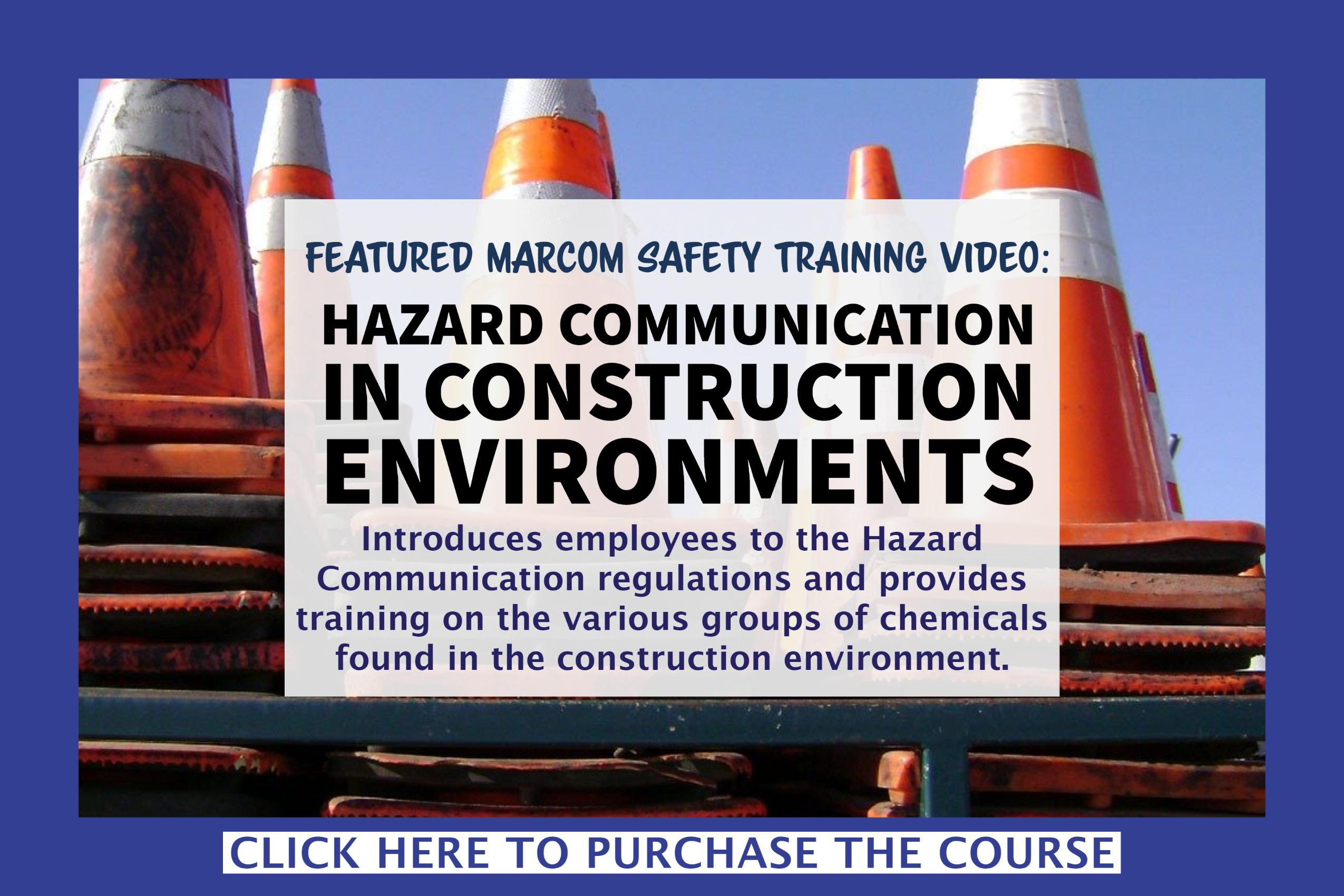 Introduces employees to the Hazard Communication regulations and provides training on the various groups of chemicals found in the construction environment.