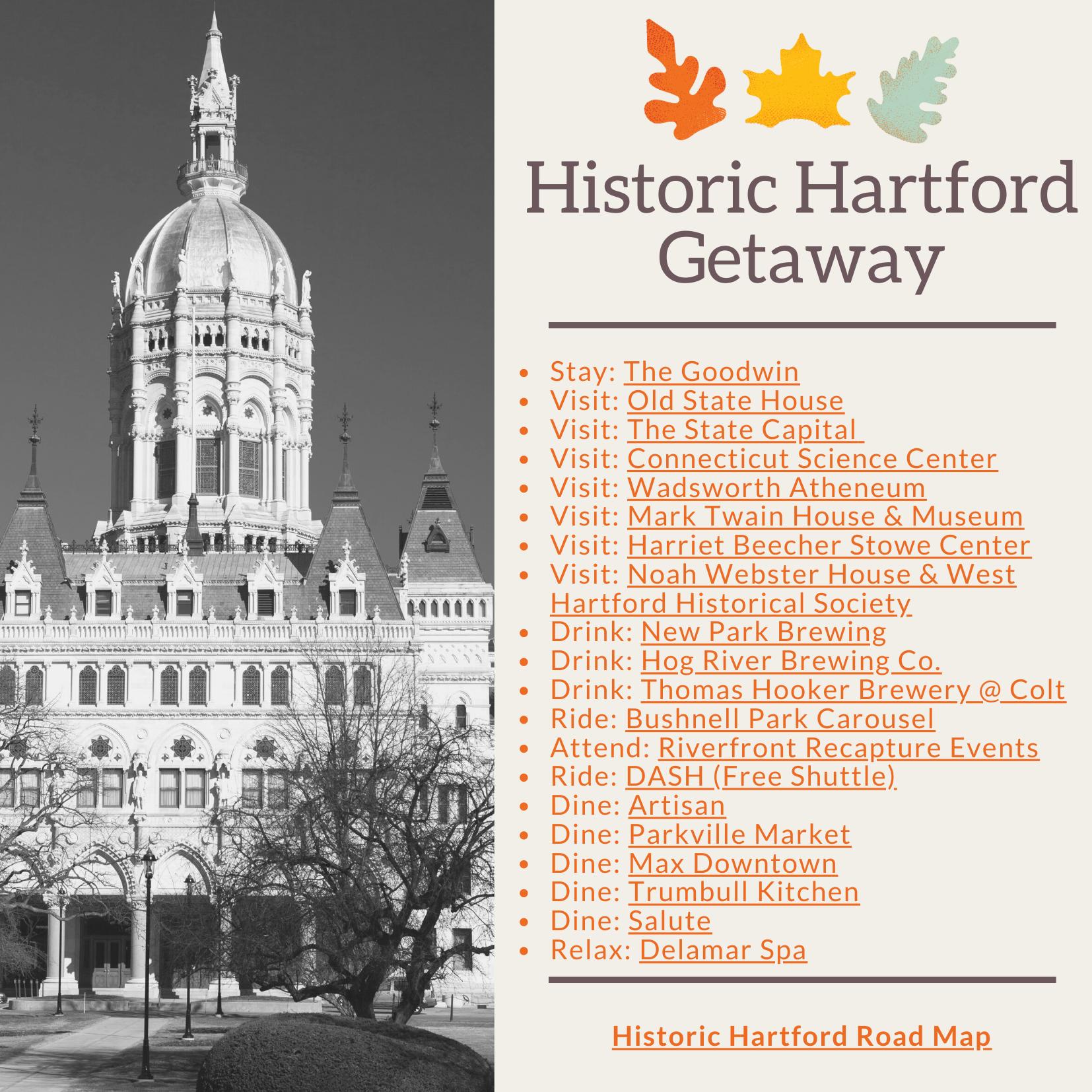Historic Hartford Getaway