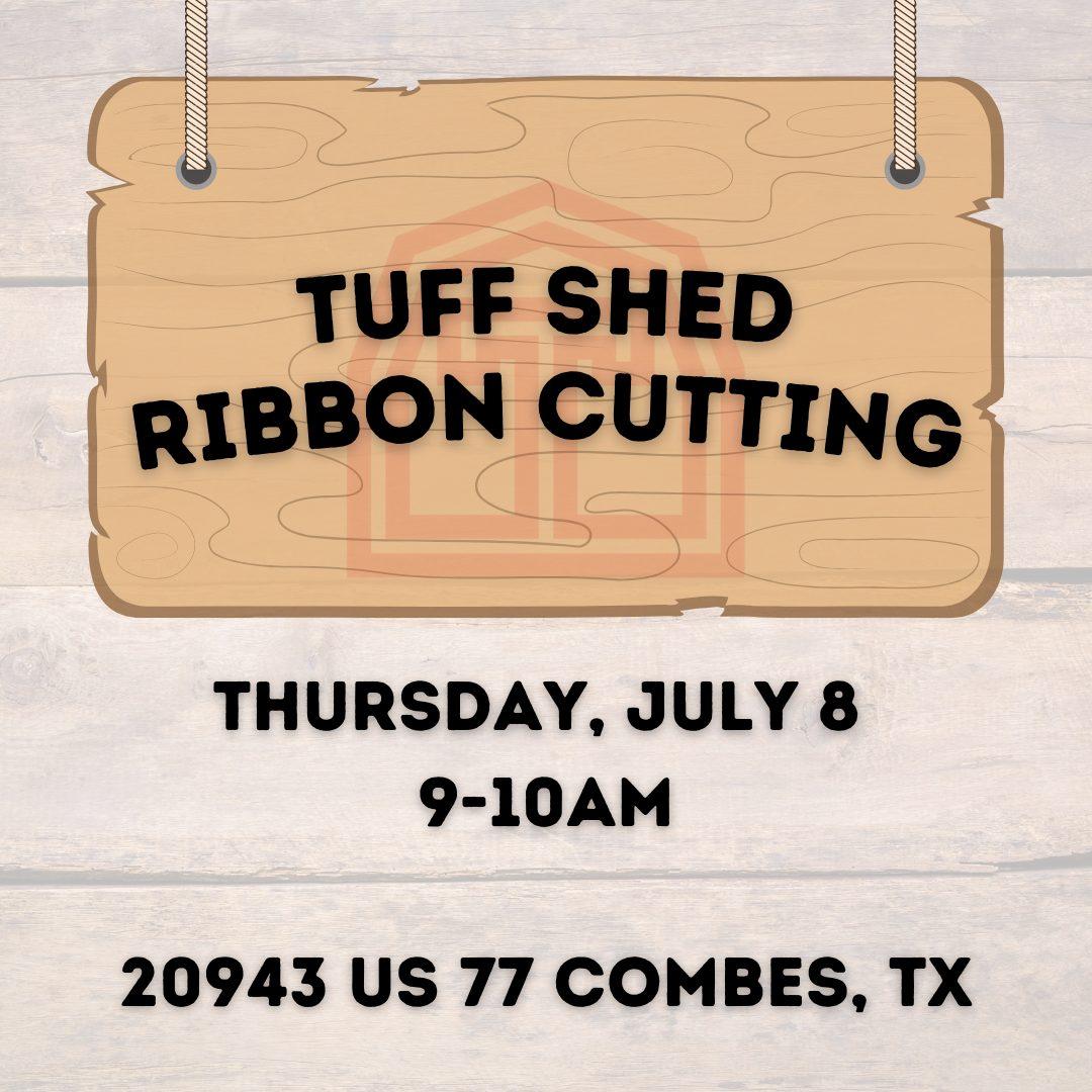 Tuff Shed Ribbon Cutting