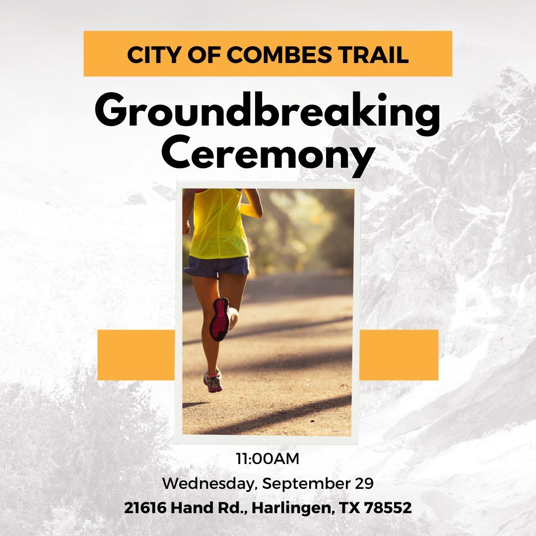 Combes Groundbreaking - Trail
