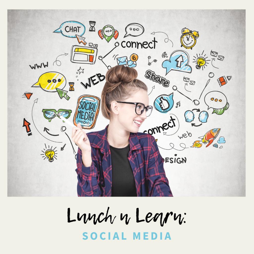 Lunch N Learn Social Media