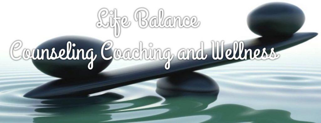 LifeBalance Counseling, Coaching and Wellness, PLLC
