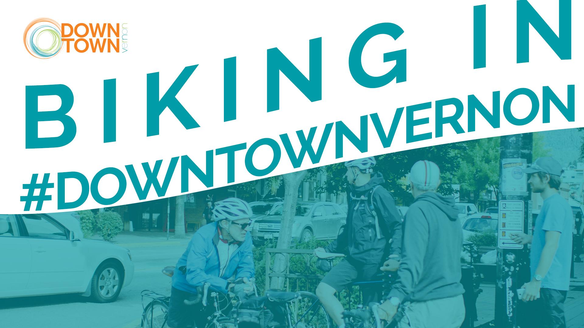 Biking Downtown Vernon