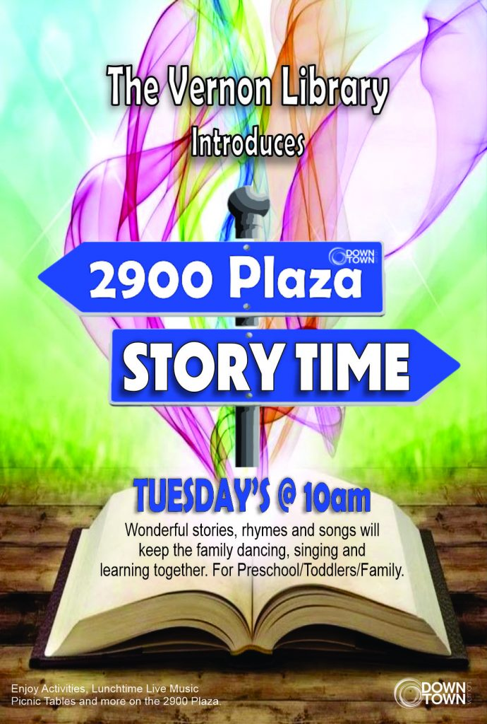 Story Time Tuesdays @ 10am on the 2900 Plaza in Downtown Vernon
