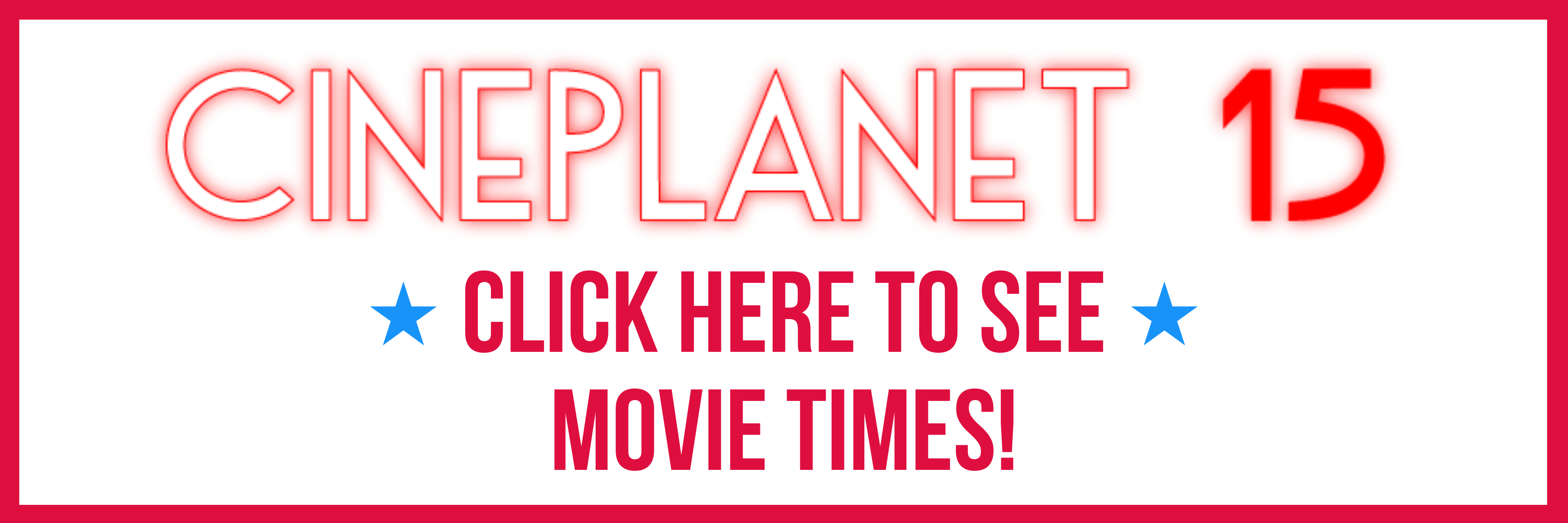Click for Movie Times!