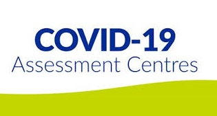 COVID-19 Assessment Centres and Testing