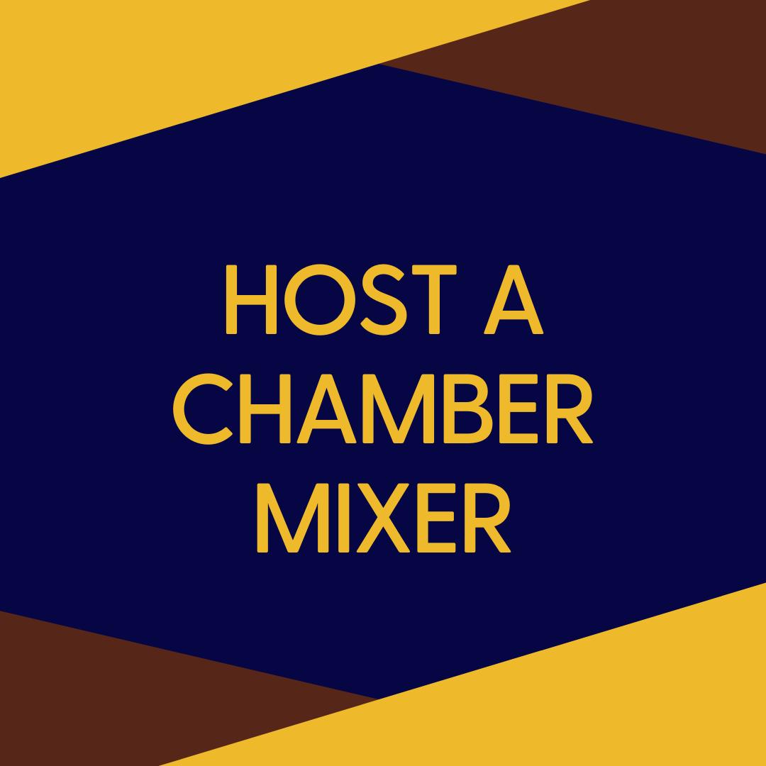 Host a Chamber Mixer