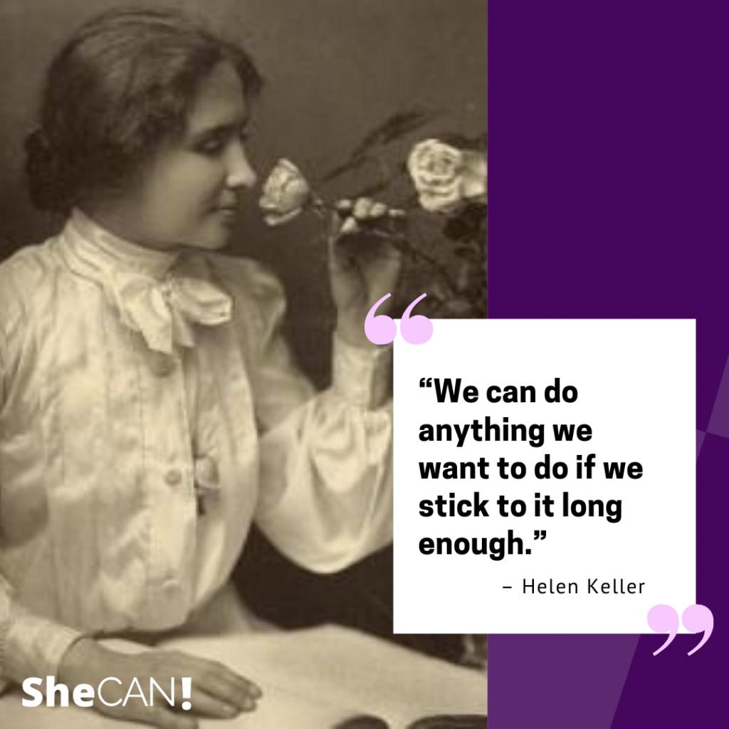 The SheCAN! Network Hellen Keller quote
