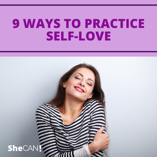 The SheCAN! Network - 9 ways to practice self-love
