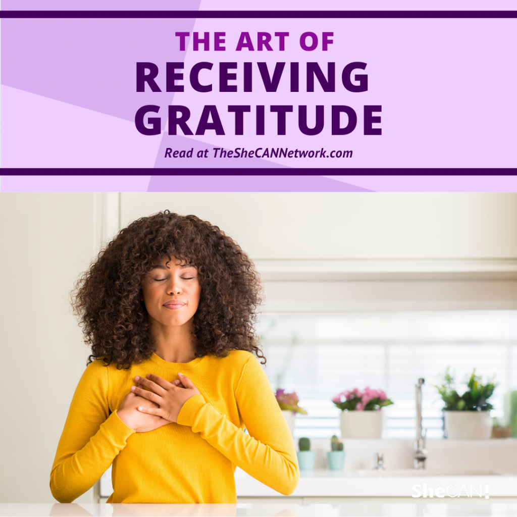 The SheCAN! Network - the art of Accepting Gratitude