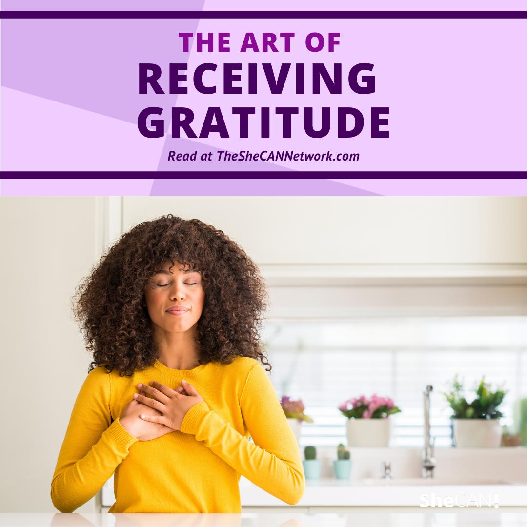 SheCAN! Accepting Gratitude