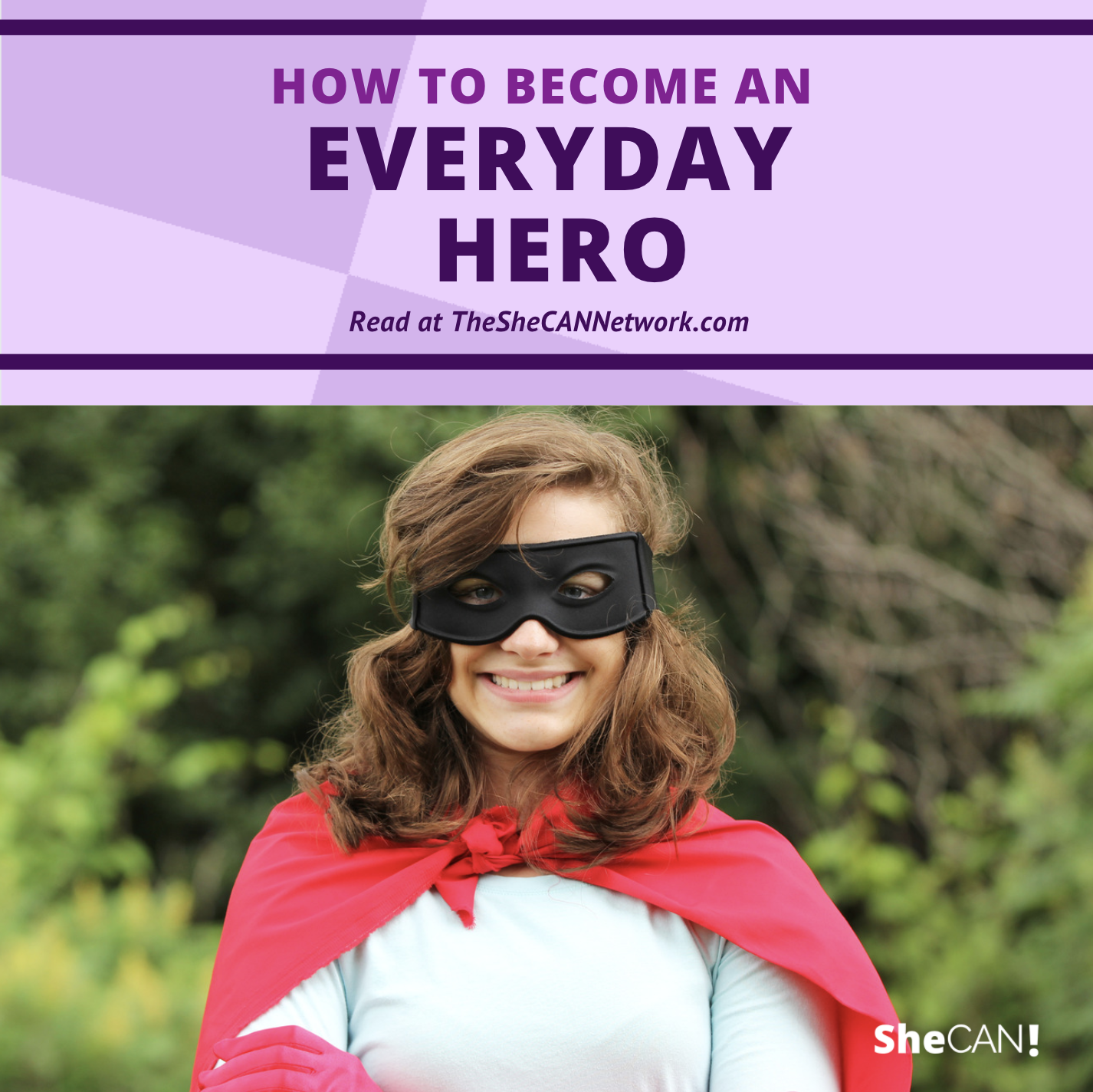 The SheCAN! Network - everyday hero