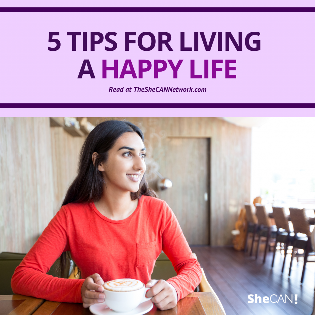 The SheCAN! Network - tips for living a happy life