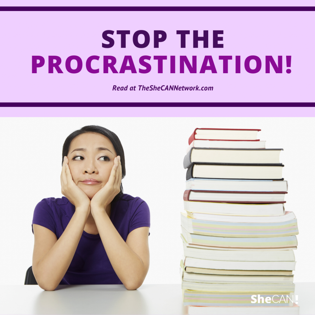 The SheCAN! Network stop the procrastination