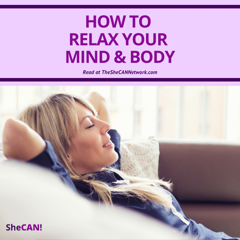 The SheCAN! Network - how to relax your mind and body