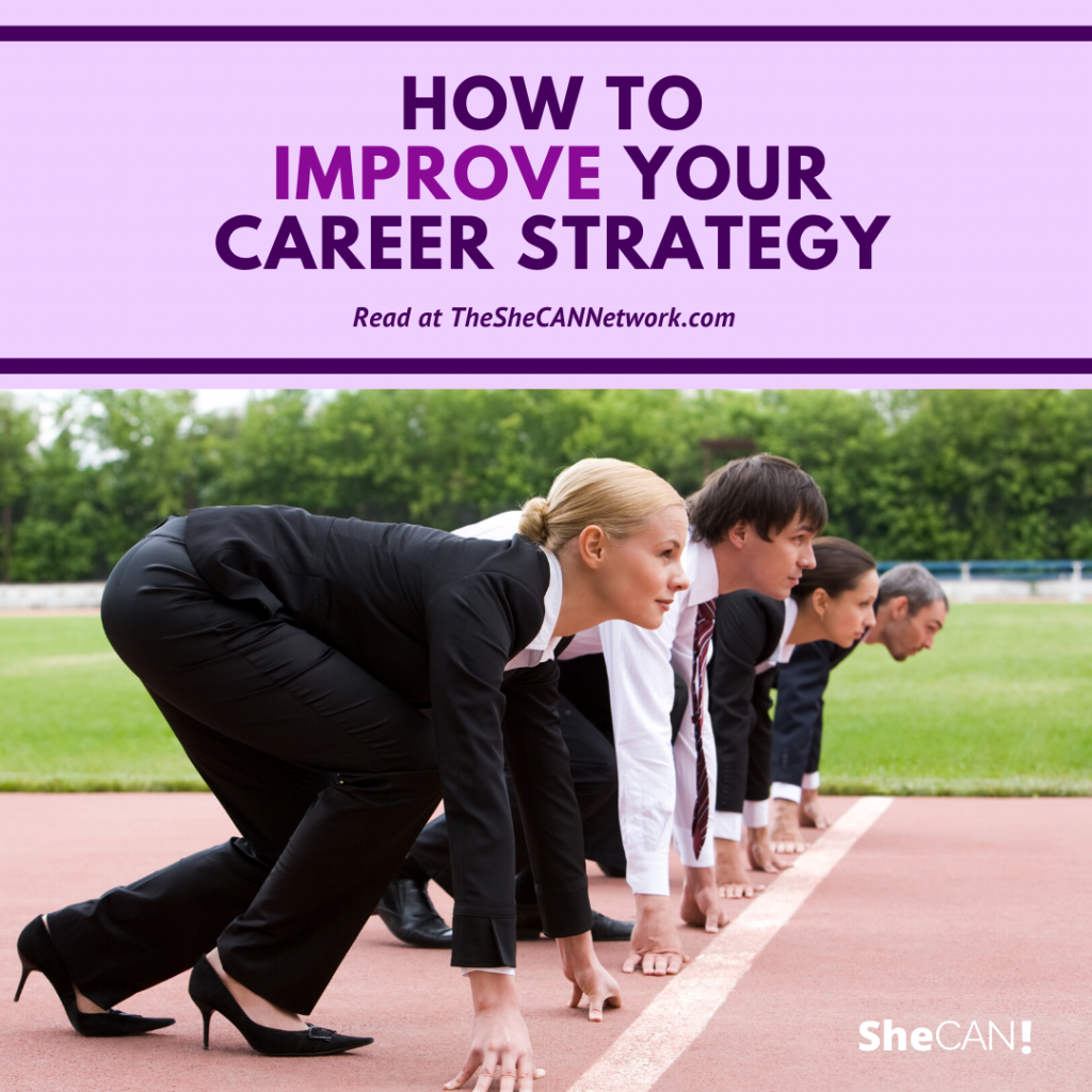 The SheCAN! Network - how to improve your career strategy