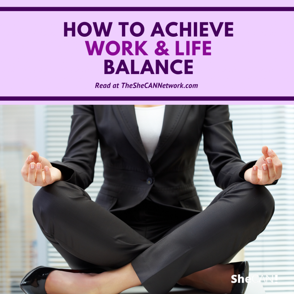 The SheCAN! Network - how to achieve work / life balance