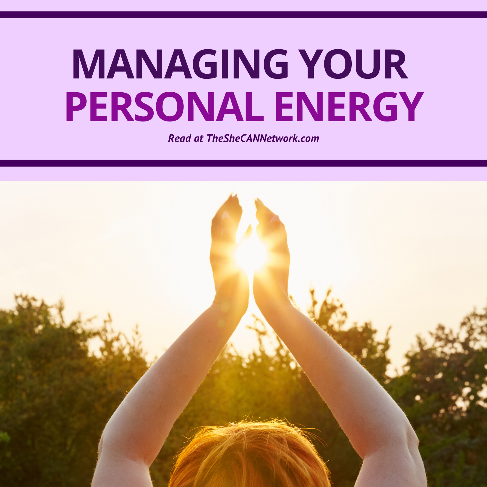 The SheCAN! Network Blog - managing your personal energy