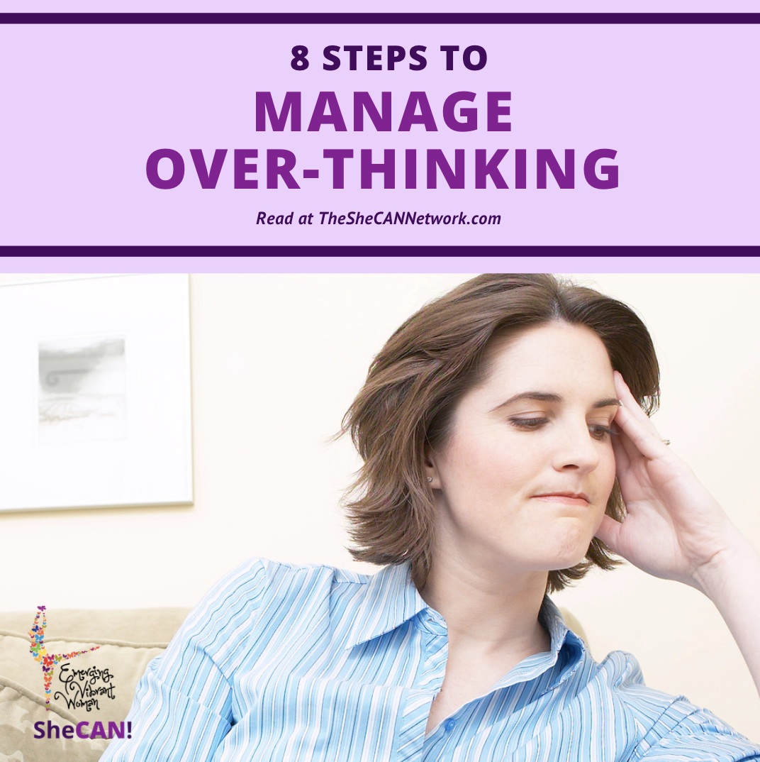The SheCAN! Network steps to manage over-thinking