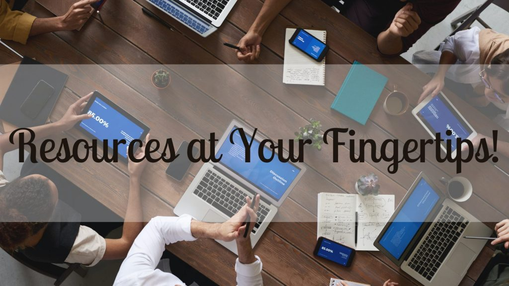 Resources at Your Fingertips!
