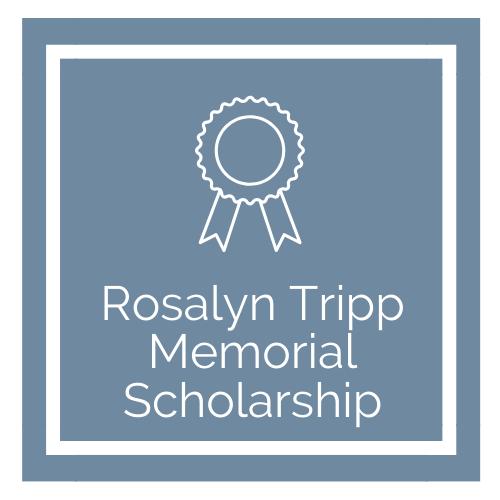 Rosalyn Tripp Scholarship Graphic
