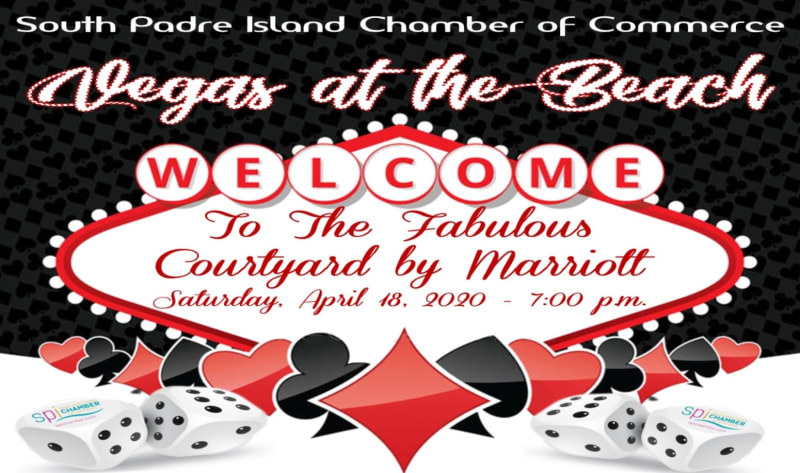 South Padre Island Chamber Vegas at the Beach Saturday April 18th 2020 at 7pm