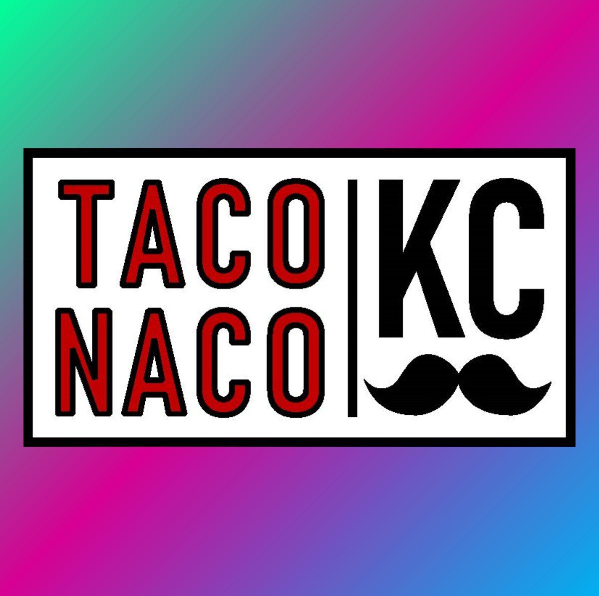 Taco Naco KC