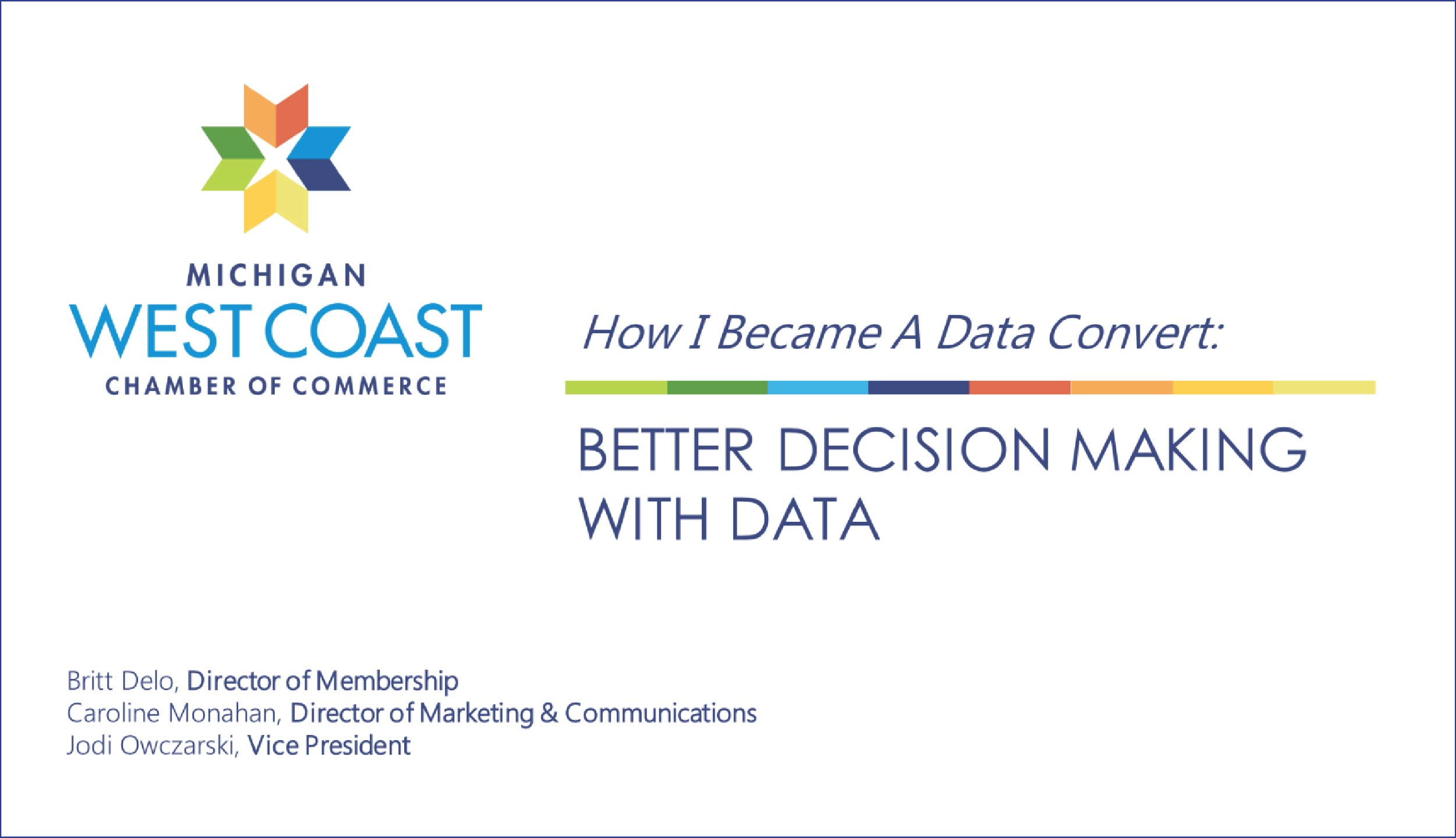 Better decision making with data