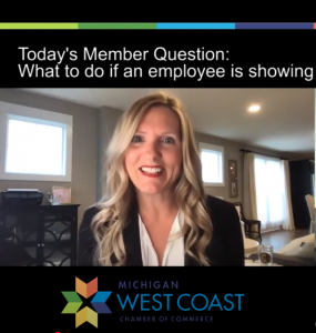 Member Question When an Employee has Symptoms