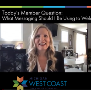 Member Question Communications Advice on Messaging to Welcome Customers Back