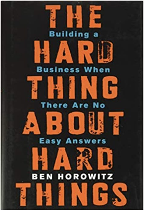 The Hard Thing About Hard Things Business Book