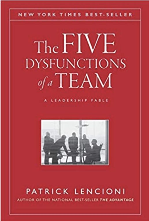 Lencioni The Five Dysfunctions of a Team