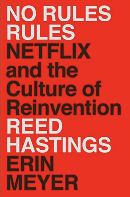 No Rules Rules Netflix Business Book