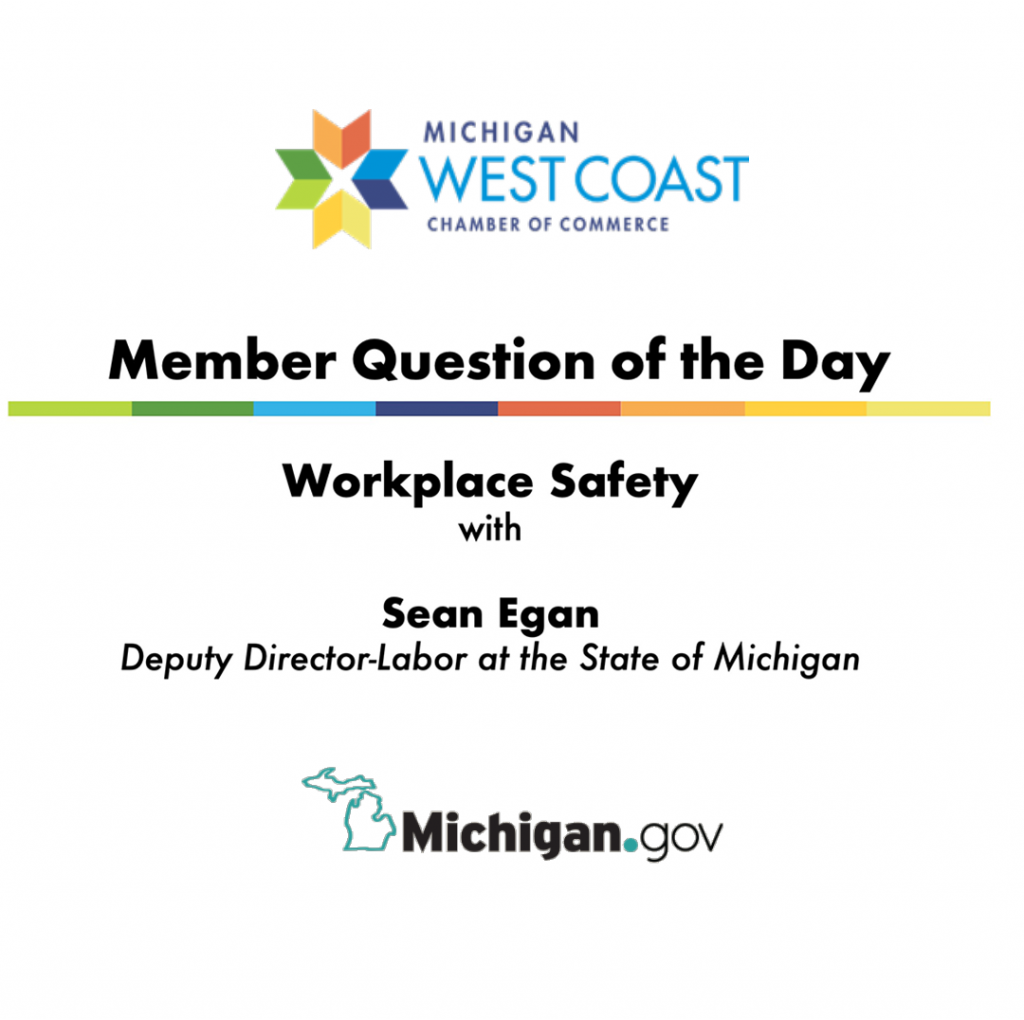 Member Question of the Day: Workplace Safety