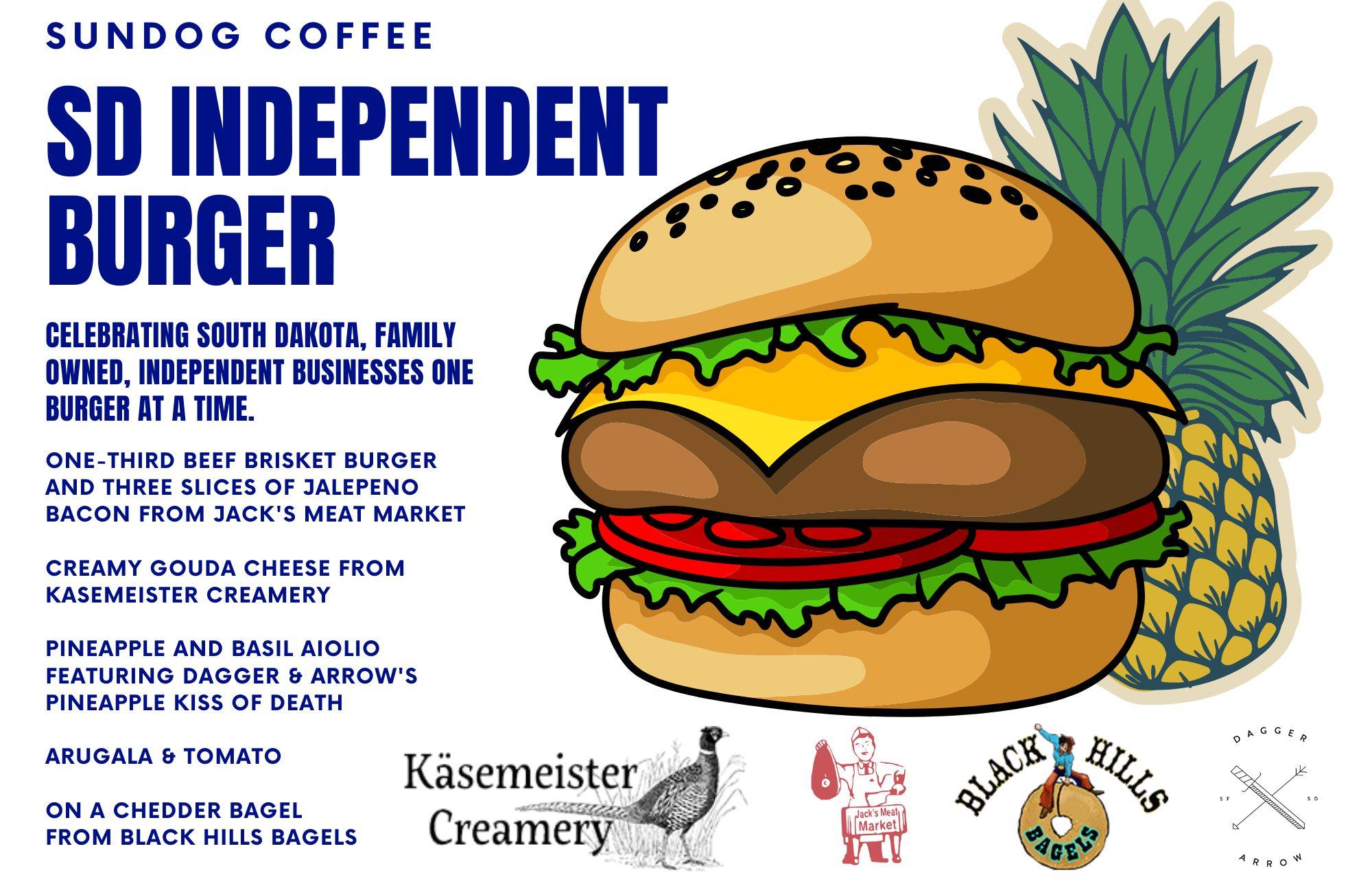 Sundog Coffee SD Independent Burger