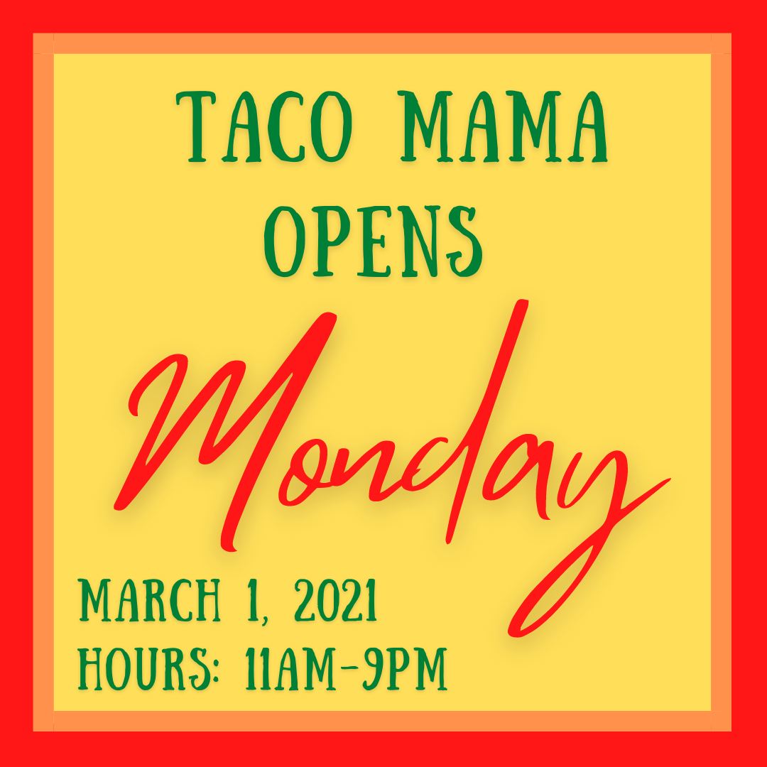 Taco Mama opens its first location in Vestavia Hills on Monday, March 1, 2021