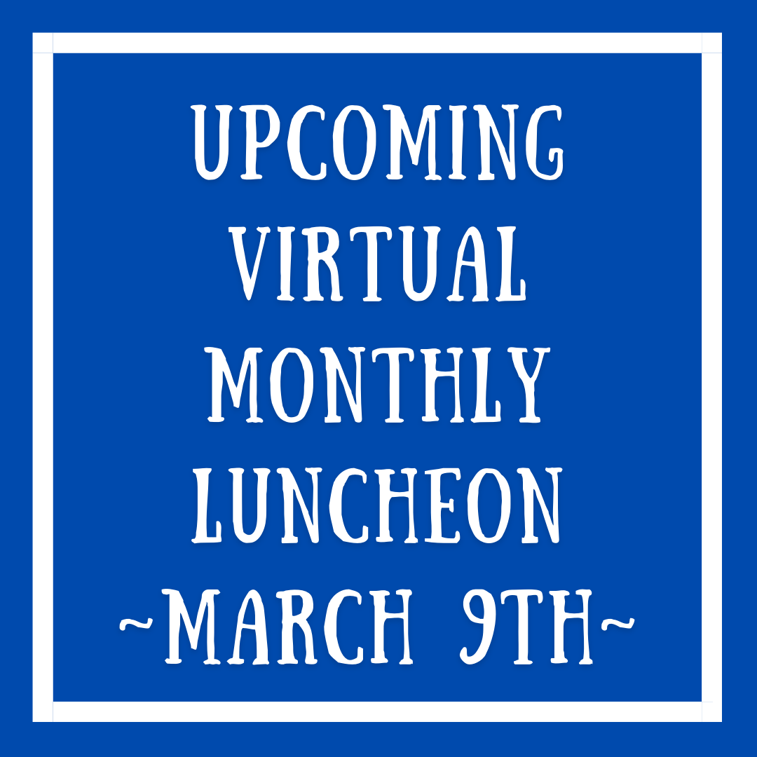March Virtual Monthly Luncheon