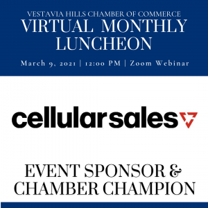 CELLULAR SALES AUTHORIZED AGENT OF VERIZON WIRELESS March Virtual Monthly Sponsor