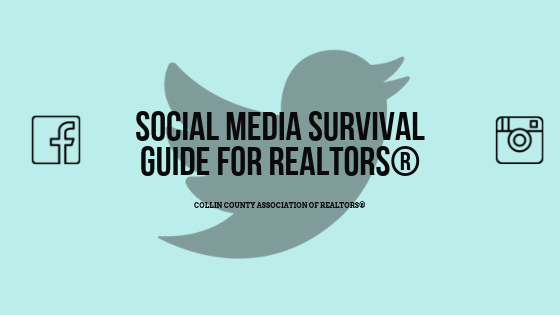 Social Media Survival Guide for REALTORS®